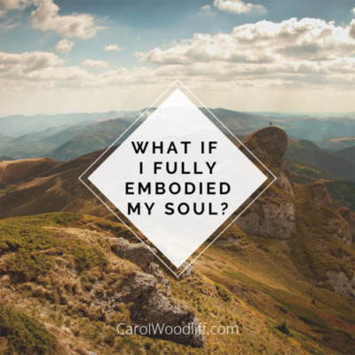 Mountain Image with What if I Fully Embraced my Soul?